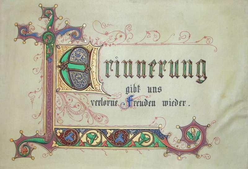 A memory album with illustrations (Erinnerung gibt uns verlorne Freuden wieder)